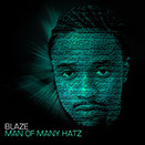 Indie arizona hip hop and r and b artist Blaze mixtape or album cover MOMH Man of Many Hatz