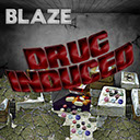 Indie hip hop and r and b artist producer Blaze mixtape album cover Drug Induced